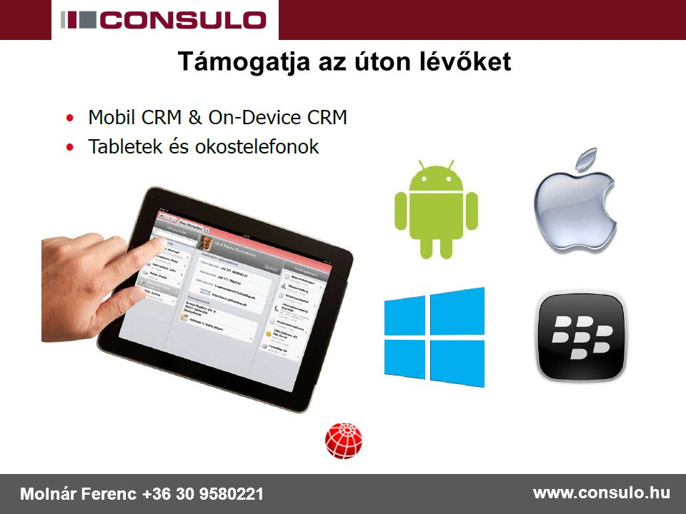 www.consulo.hu Molnár Ferenc +36 30 9580221 Megfelelő jogosultsági rendszerrel rendelkezik FöldönFelhőben