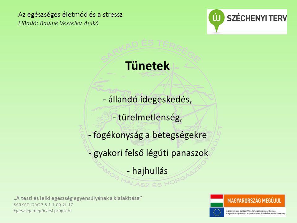 A stressz hatása egészségünkre A stressz lelki és testi hatásokat egyaránt előidéz az emberben, melyek között összefüggés áll fenn.