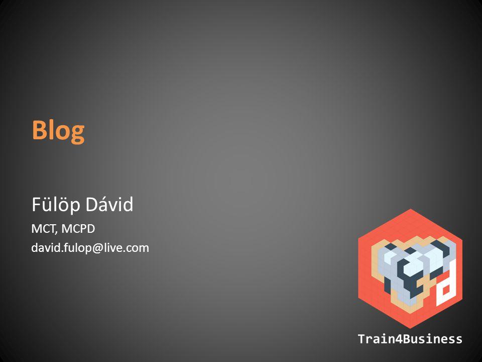 Blog Fülöp Dávid MCT, MCPD david.fulop@live.com