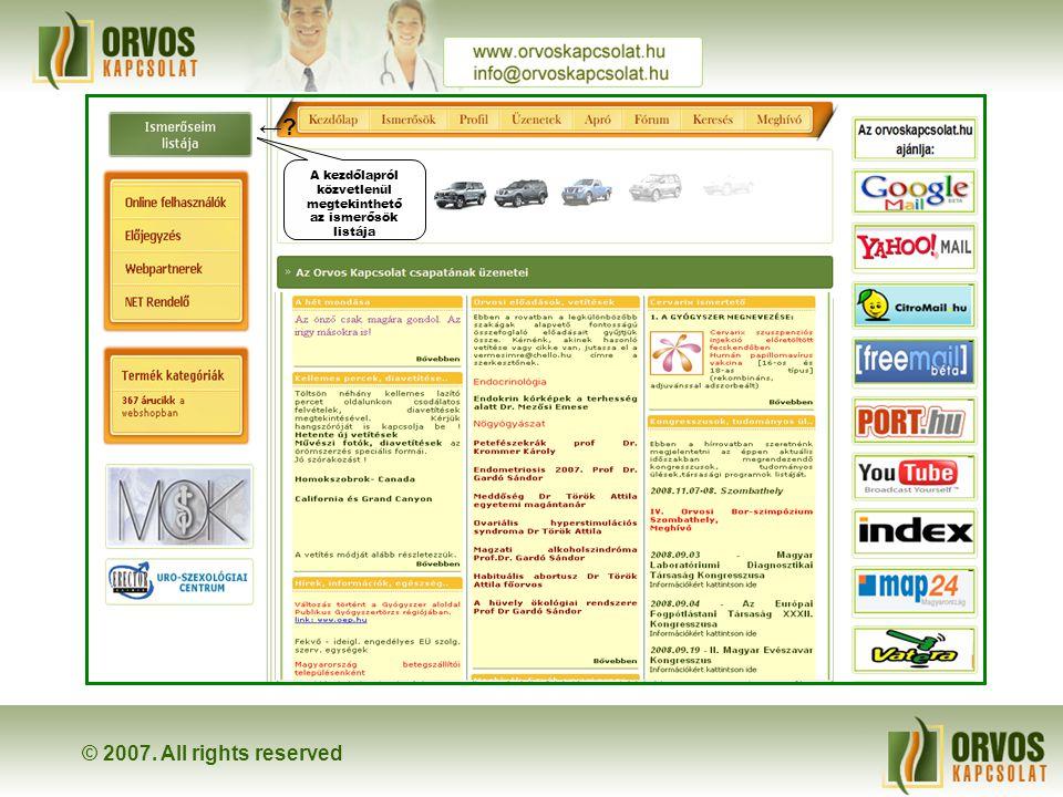 © 2007. All rights reserved Orvos Kapcsolat Bemutatkozunk Next →