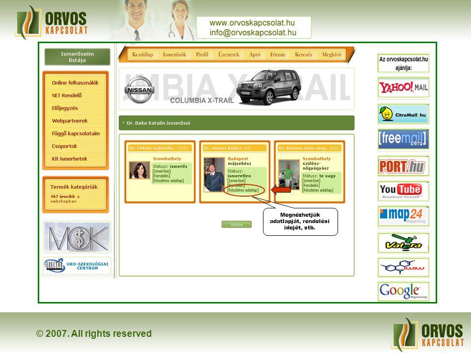 © 2007. All rights reserved ← ← A kezdőlapról közvetlenül megtekinthető az ismerősök listája
