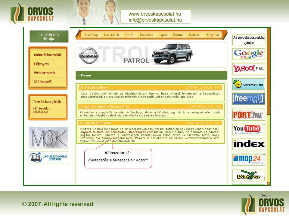 © 2007. All rights reserved Teszt Ferenc bemutato2@mail.hu Regisztrálj te is! Kedves kolléga…