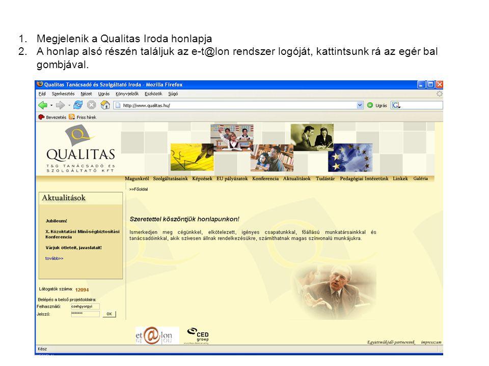 1.Megjelenik a Qualitas Iroda honlapja 2.A honlap alsó részén találjuk az e-t@lon rendszer logóját, kattintsunk rá az egér bal gombjával.