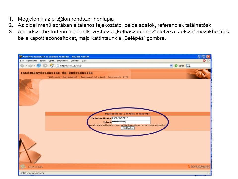 """1.Megjelenik az e-t@lon rendszer honlapja 2.Az oldal menü sorában általános tájékoztató, példa adatok, referenciák találhatóak 3.A rendszerbe történő bejelentkezéshez a """"Felhasználónév illetve a """"Jelszó mezőkbe írjuk be a kapott azonosítókat, majd kattintsunk a """"Belépés gombra."""