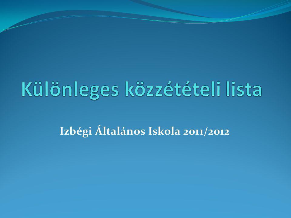 Izbégi Általános Iskola 2011/2012