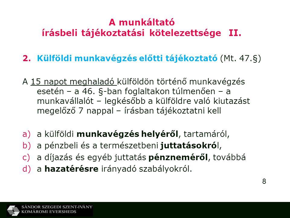 8 A munkáltató írásbeli tájékoztatási kötelezettsége II.