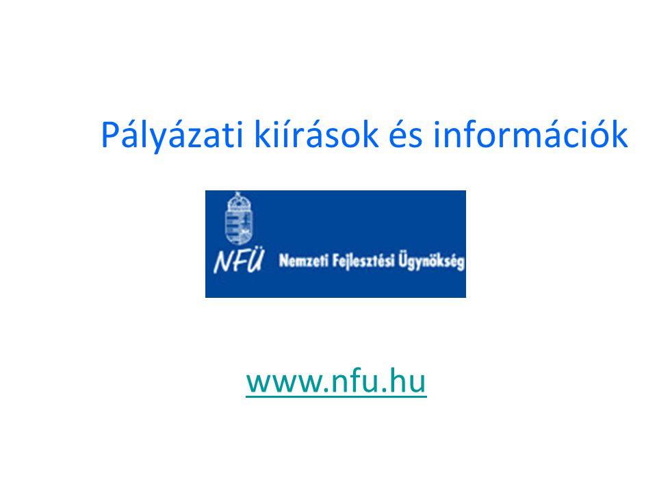 Pályázati kiírások és információk www.nfu.hu