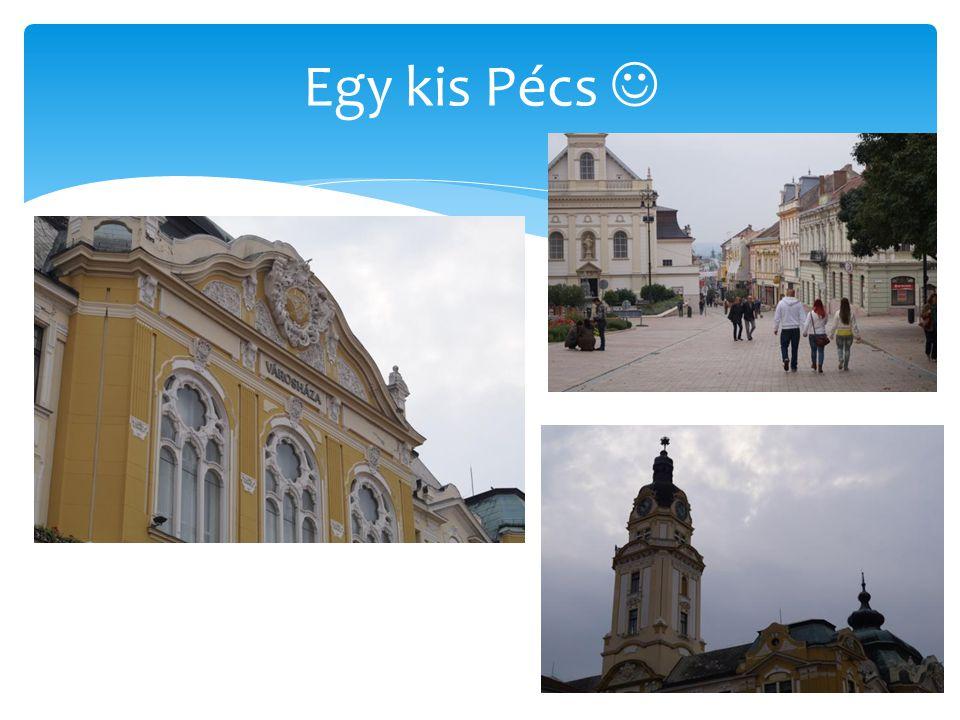 Egy kis Pécs