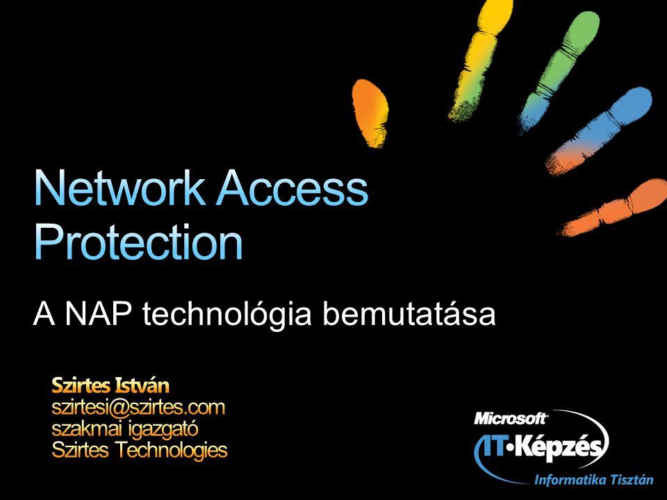 A technológia áttekintése NAP infrastruktúra felépítése A NAP komponensei és működése Demo – DHCP kényszerítés További ellenőrzési metódusok Demo – IPSec kényszerítés