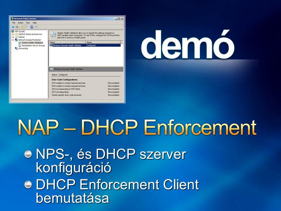 NPS-, és DHCP szerver konfiguráció DHCP Enforcement Client bemutatása