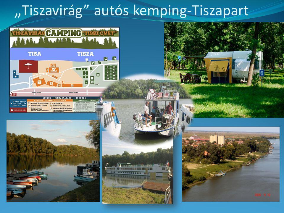 """"""" Tiszavirág autós kemping-Tiszapart"""