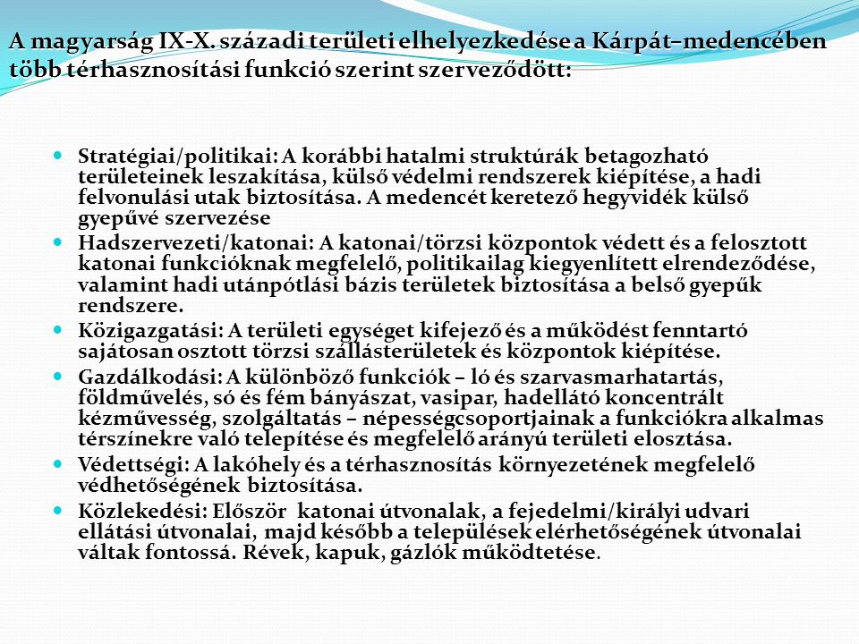 1.centrumtérségek a Magyar Királyságban és az Erdélyi fejedelemségben 2.