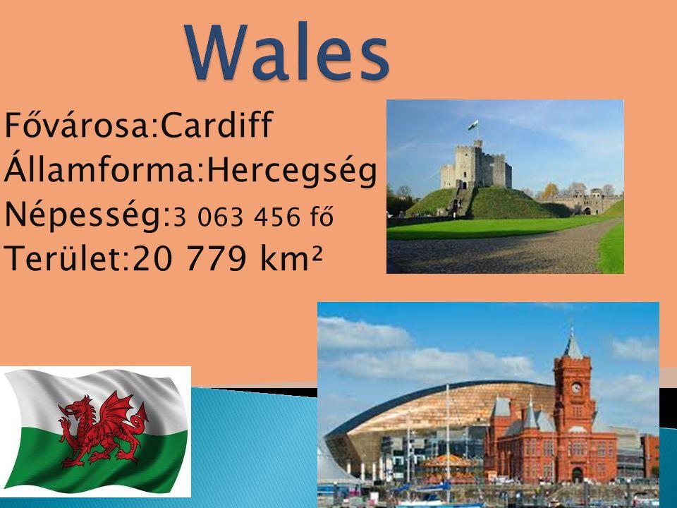 Fővárosa:Cardiff Államforma:Hercegség Népesség: 3 063 456 fő Terület:20 779 km²