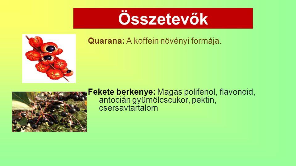 Összetevők Quarana: A koffein növényi formája. Fekete berkenye: Magas polifenol, flavonoid, antocián gyümölcscukor, pektin, csersavtartalom