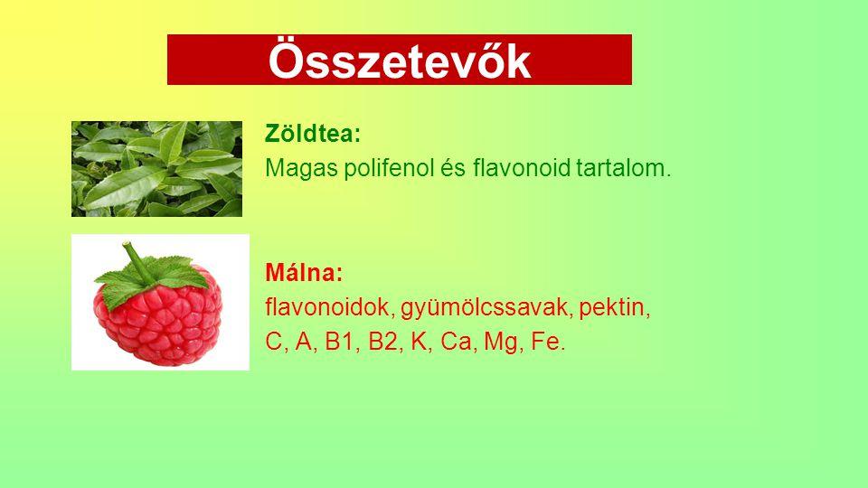 Összetevők Zöldtea: Magas polifenol és flavonoid tartalom. Málna: flavonoidok, gyümölcssavak, pektin, C, A, B1, B2, K, Ca, Mg, Fe.
