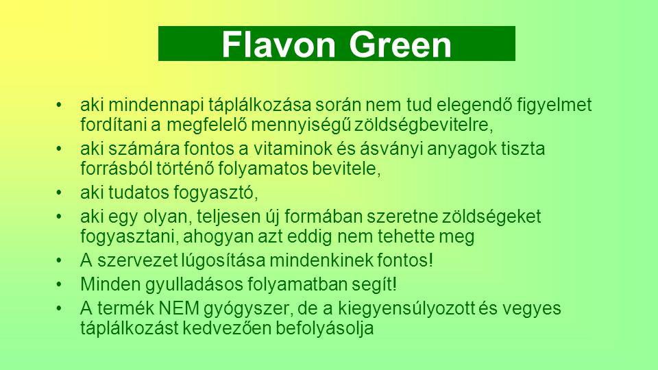 Flavon Green fogyasztása Napi egy új típusú, zöld színű adagolókanálnyi mennyiség (6g).