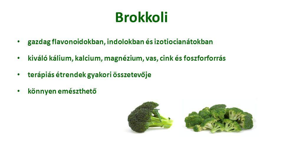 Brokkoli gazdag flavonoidokban, indolokban és izotiocianátokban kiváló kálium, kalcium, magnézium, vas, cink és foszforforrás terápiás étrendek gyakor