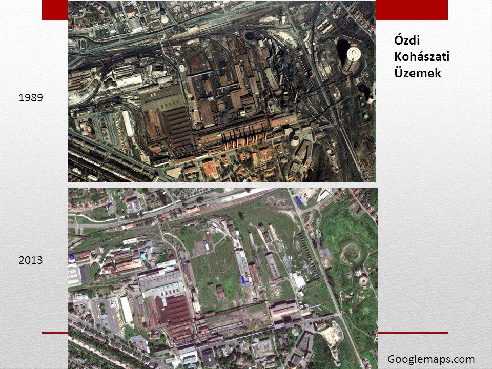 1989 2013 Googlemaps.com Ózdi Kohászati Üzemek