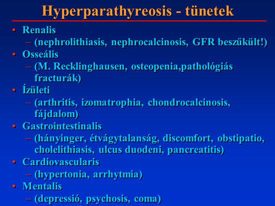CONN- SYNDROMA (PRIMAER HYPERALDOSTERONIZMUS) Oka: emelkedett aldosteron szint: Na retenció,K ürítés 30–50 év, ffi/nő 1:3,2% malignus,v hypertonia 1%-a 75% adenoma, 25% bilaterális hyperplasiaOka: emelkedett aldosteron szint: Na retenció,K ürítés 30–50 év, ffi/nő 1:3,2% malignus,v hypertonia 1%-a 75% adenoma, 25% bilaterális hyperplasia Tünetek: hypertonia, izomgyengeség, obstipatio, polyuria, polydipsia, tetania, fejfájás, fáradékonyságTünetek: hypertonia, izomgyengeség, obstipatio, polyuria, polydipsia, tetania, fejfájás, fáradékonyság Dg: hypokalaemia, magas K-ürítés, alkalosis, magas plasmaaldosteron, UH, CT, szelektív katéterezés,Dg: hypokalaemia, magas K-ürítés, alkalosis, magas plasmaaldosteron, UH, CT, szelektív katéterezés, Th: spironolacton, antihypertensív szerek adenoma esetén exstirpatio: laparotomia, laparoscopiaTh: spironolacton, antihypertensív szerek adenoma esetén exstirpatio: laparotomia, laparoscopia Oka: emelkedett aldosteron szint: Na retenció,K ürítés 30–50 év, ffi/nő 1:3,2% malignus,v hypertonia 1%-a 75% adenoma, 25% bilaterális hyperplasiaOka: emelkedett aldosteron szint: Na retenció,K ürítés 30–50 év, ffi/nő 1:3,2% malignus,v hypertonia 1%-a 75% adenoma, 25% bilaterális hyperplasia Tünetek: hypertonia, izomgyengeség, obstipatio, polyuria, polydipsia, tetania, fejfájás, fáradékonyságTünetek: hypertonia, izomgyengeség, obstipatio, polyuria, polydipsia, tetania, fejfájás, fáradékonyság Dg: hypokalaemia, magas K-ürítés, alkalosis, magas plasmaaldosteron, UH, CT, szelektív katéterezés,Dg: hypokalaemia, magas K-ürítés, alkalosis, magas plasmaaldosteron, UH, CT, szelektív katéterezés, Th: spironolacton, antihypertensív szerek adenoma esetén exstirpatio: laparotomia, laparoscopiaTh: spironolacton, antihypertensív szerek adenoma esetén exstirpatio: laparotomia, laparoscopia