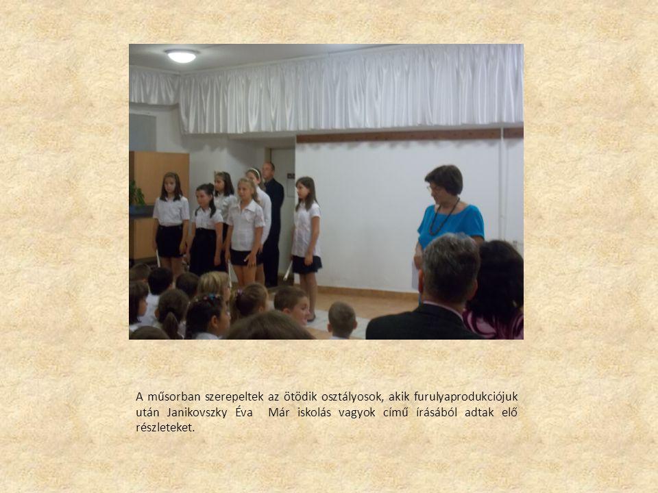 A műsorban szerepeltek az ötödik osztályosok, akik furulyaprodukciójuk után Janikovszky Éva Már iskolás vagyok című írásából adtak elő részleteket.