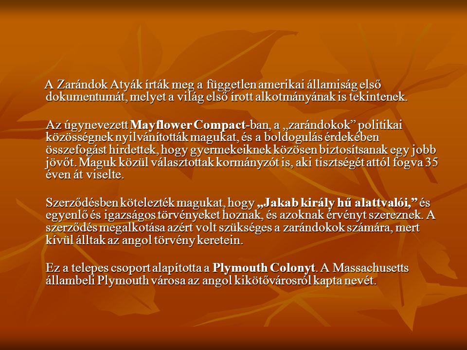 Plymouth: Plymouth: Itt kezdődött Amerika történelme, amikor az első zarándokok partot értek. A Mayflower volt az a híres hajó, amely az angol puritán