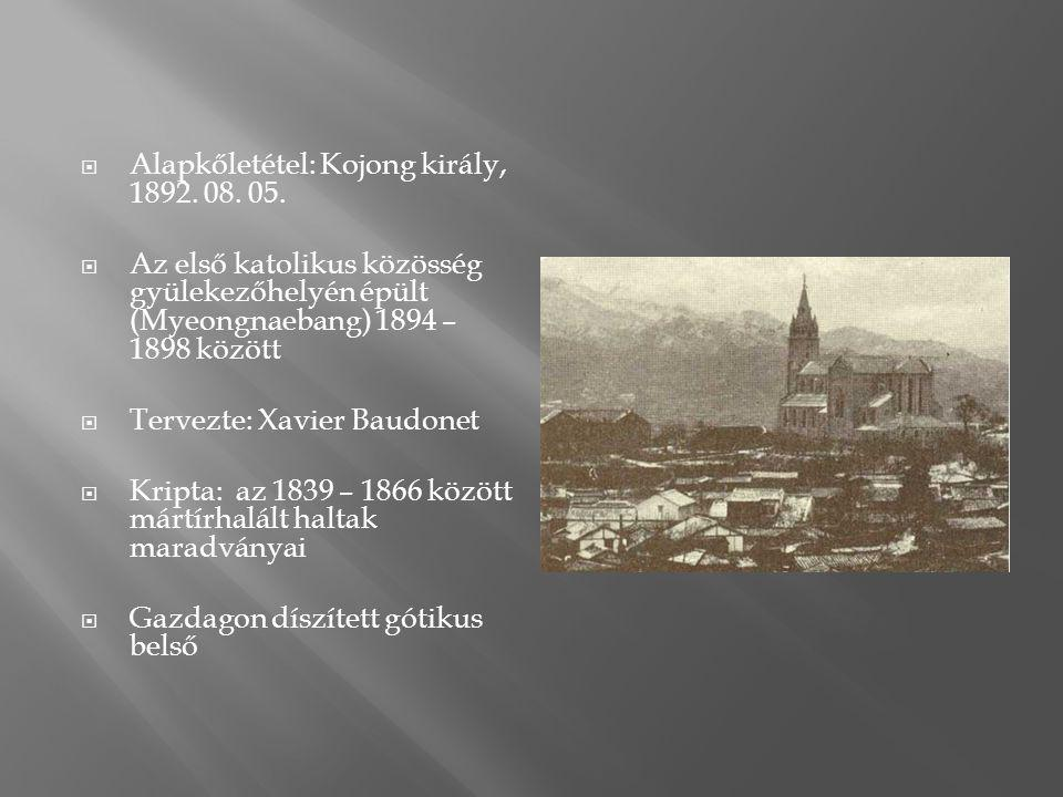  Alapkőletétel: Kojong király, 1892. 08. 05.