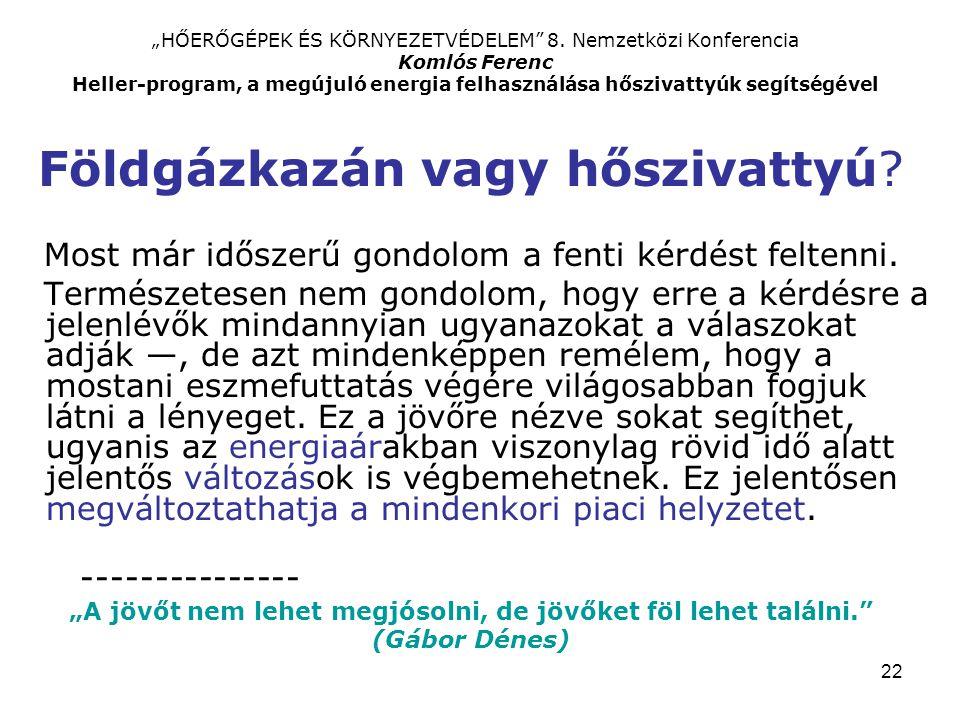 """22 """"HŐERŐGÉPEK ÉS KÖRNYEZETVÉDELEM 8."""