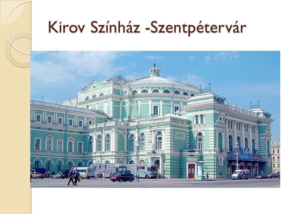Kirov Színház -Szentpétervár