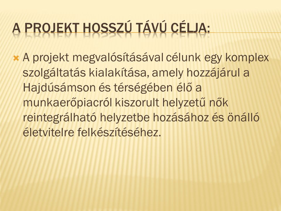 Konzorciumi partner:  Hajdúsámson város önkormányzata.