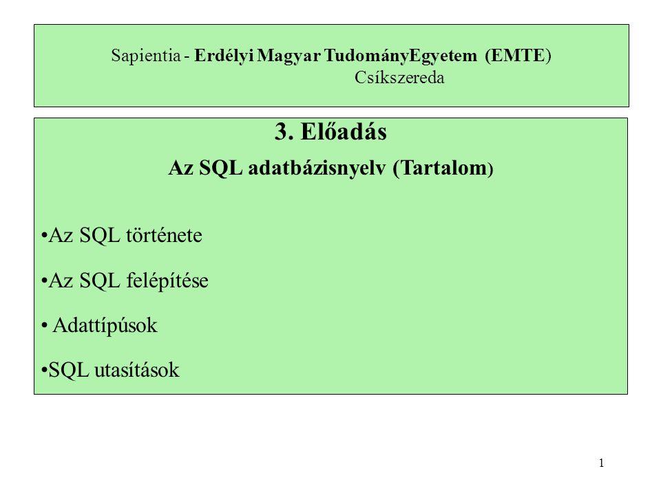 Adatbázisséma törlése (eldobása) DROP {DATABASE   SCHEMA} [IF EXISTS] db_name; Adatbázisséma módosítása ALTER {DATABASE   SCHEMA} [db_name] alter_specification...