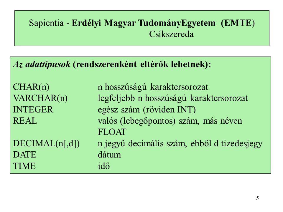 Adattípusok a MySQL-ben Numerikus típusok BIT[(M)] TINYINT[(M)] [UNSIGNED] [ZEROFILL] BOOL, BOOLEAN SMALLINT[(M)] [UNSIGNED] [ZEROFILL] MEDIUMINT[(M)] [UNSIGNED] [ZEROFILL] INT[(M)] [UNSIGNED] [ZEROFILL] INTEGER[(M)] [UNSIGNED] [ZEROFILL] BIGINT[(M)] [UNSIGNED] [ZEROFILL] FLOAT[(M,D)] [UNSIGNED] [ZEROFILL] DOUBLE[(M,D)] [UNSIGNED] [ZEROFILL] REAL[(M,D)] [UNSIGNED] [ZEROFILL] FLOAT(p) [UNSIGNED] [ZEROFILL] DECIMAL[(M[,D])] [UNSIGNED] [ZEROFILL] NUMERIC[(M[,D])] [UNSIGNED] [ZEROFILL], FIXED[(M[,D])] [UNSIGNED] [ZEROFILL] 6