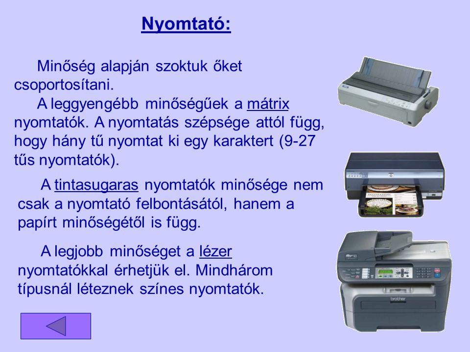 Billentyűzet: A billentyűzetet három részre tagolhatjuk, a hagyományos billentyűkre, a speciális billentyűkre és a funkció billentyűkre.