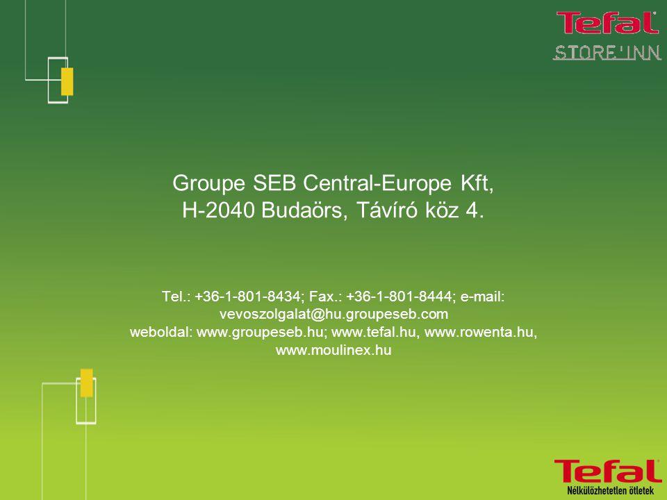 Groupe SEB Central-Europe Kft, H-2040 Budaörs, Távíró köz 4.