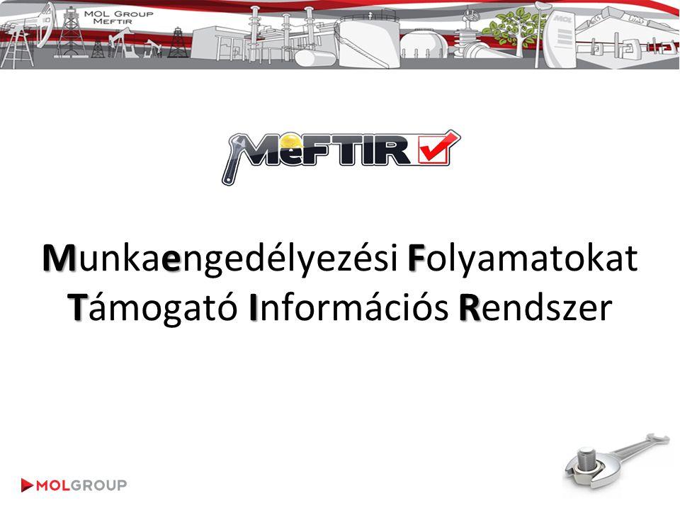 1 MeF TIR Munkaengedélyezési Folyamatokat Támogató Információs Rendszer