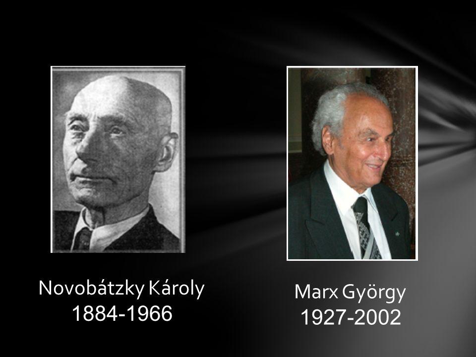 Novobátzky Károly 1884-1966 Marx György 1927-2002