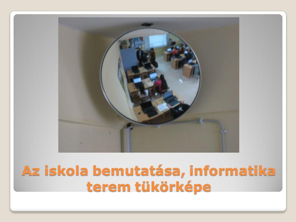 Az iskola bemutatása, informatika terem tükörképe