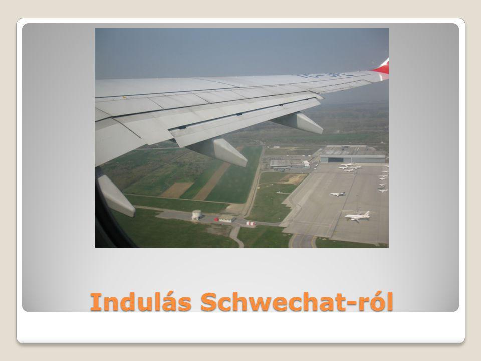 Indulás Schwechat-ról
