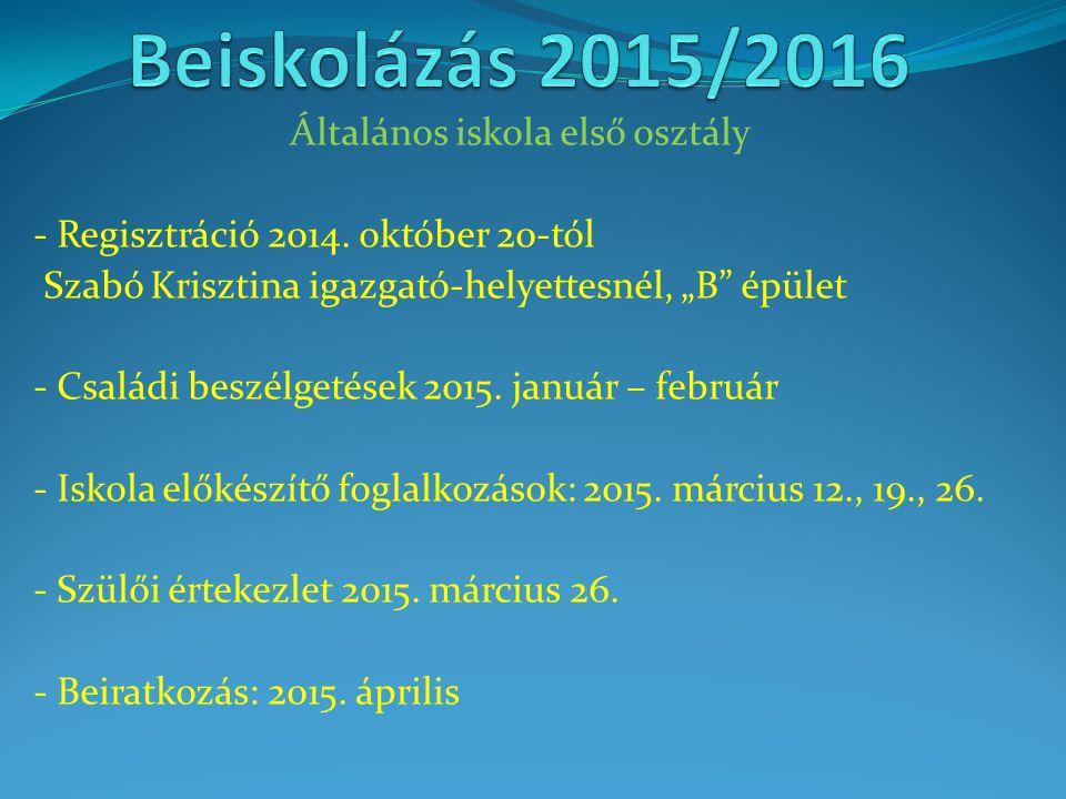 Általános iskola első osztály - Regisztráció 2014.