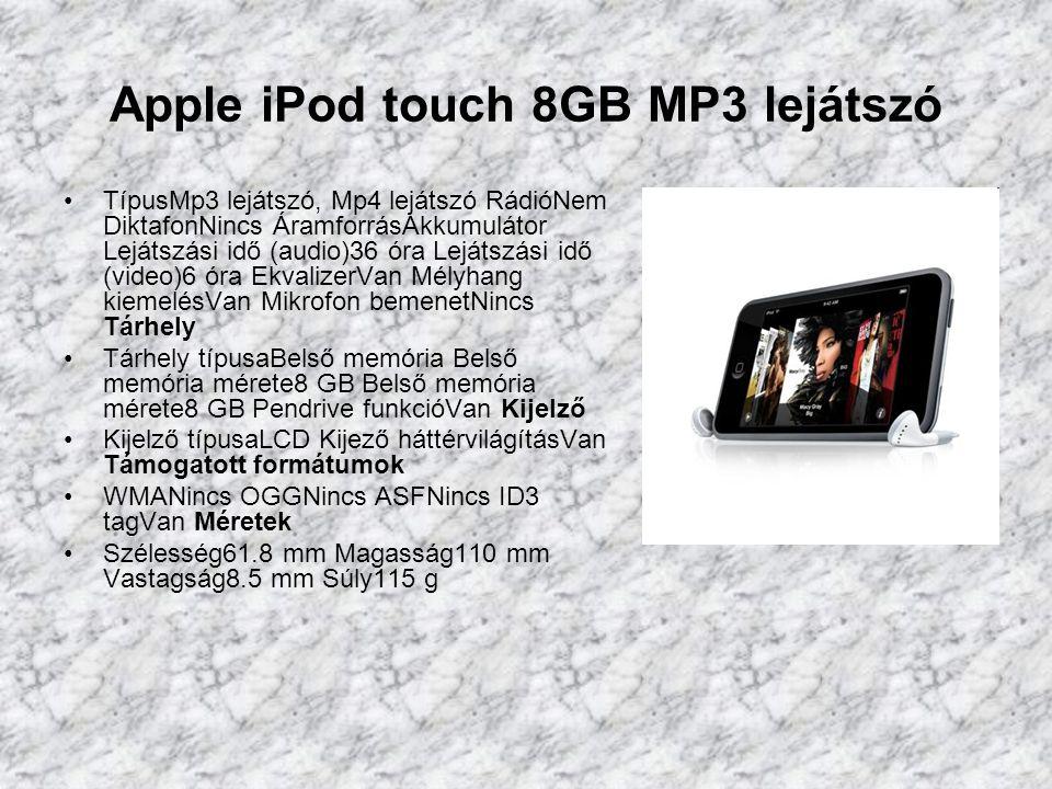 Apple iPod nano 16GB MP3 lejátszó TípusMp3 lejátszó, Mp4 lejátszó RádióNem DiktafonNincs ÁramforrásAkkumulátor Lejátszási idő (audio)24 óra Lejátszási idő (video)4 óra EkvalizerVan Mélyhang kiemelésVan Mikrofon bemenetNincs Tárhely Tárhely típusaBelső memória Belső memória mérete16 GB Belső memória mérete16 GB Pendrive funkcióVan Kijelző Kijelző típusaTFT Kijező háttérvilágításVan Támogatott formátumok WMAVan OGGNincs ASFNincs ID3 tagNincs JPEGVan Méretek Szélesség38.7 mm Magasság90.7 mm Vastagság6.2 mm Súly36.8 g