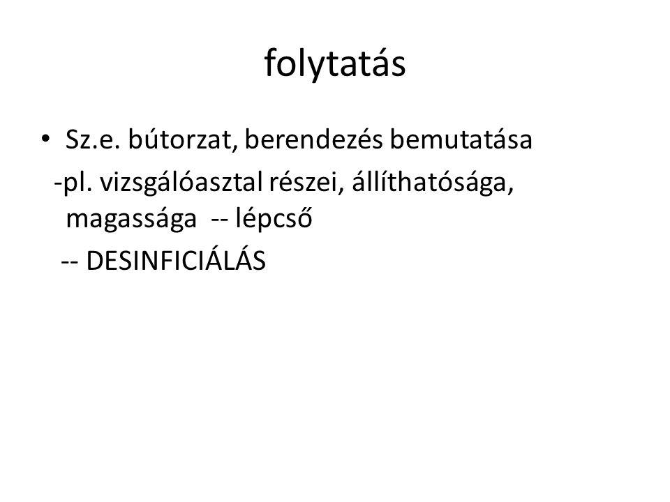 Pszichés felkészítés KOMPETENCIA HATÁR BETARTÁSÁVAL VALÓS LEGYEN (pl.