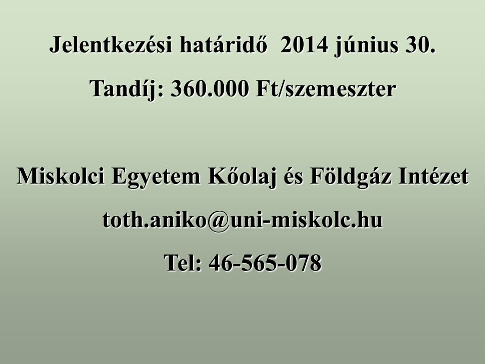 Jelentkezési határidő 2014 június 30.