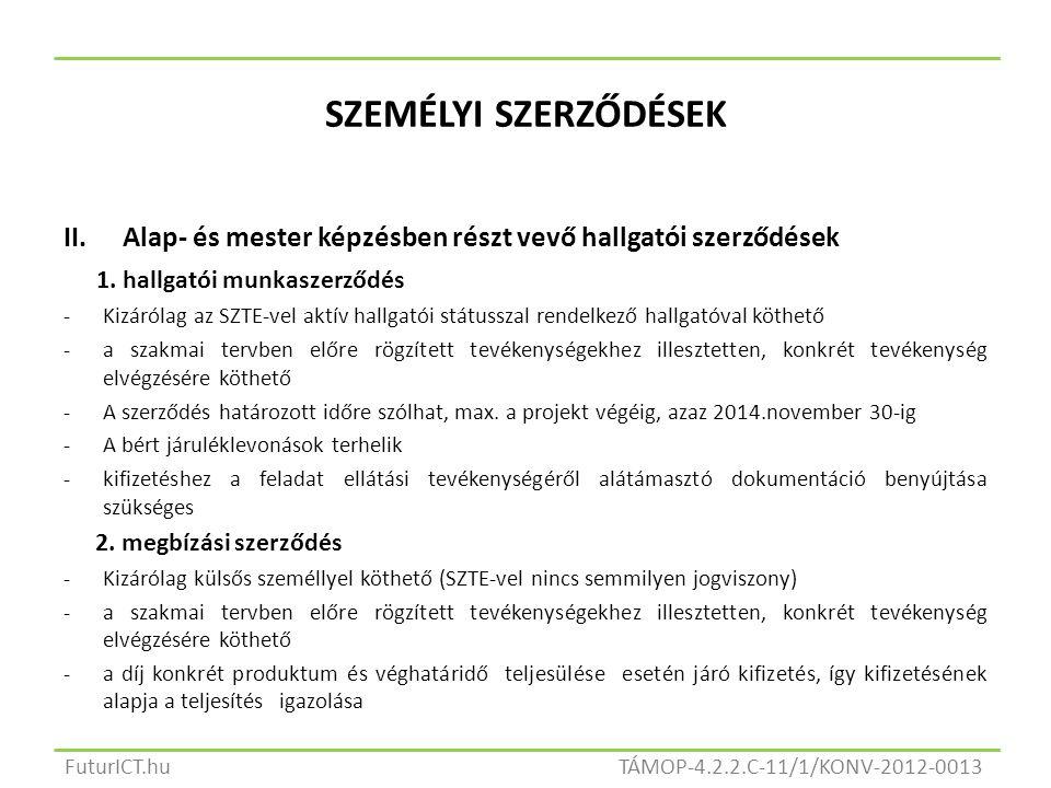 SZEMÉLYI SZERZŐDÉSEK II.Alap- és mester képzésben részt vevő hallgatói szerződések 1.