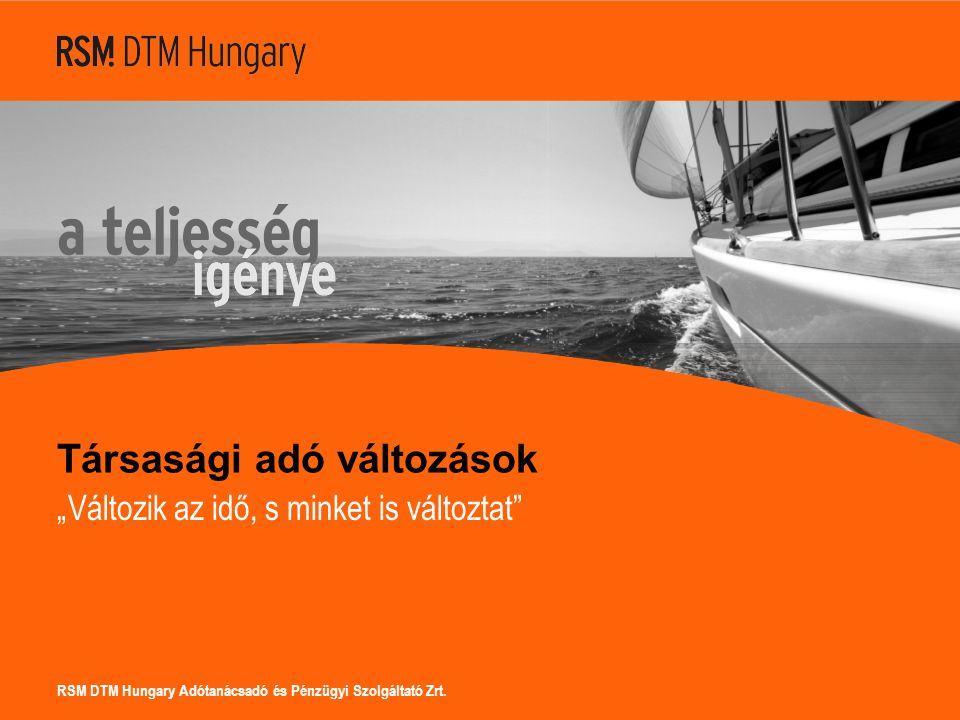RSM DTM Hungary Adótanácsadó és Pénzügyi Szolgáltató Zrt.