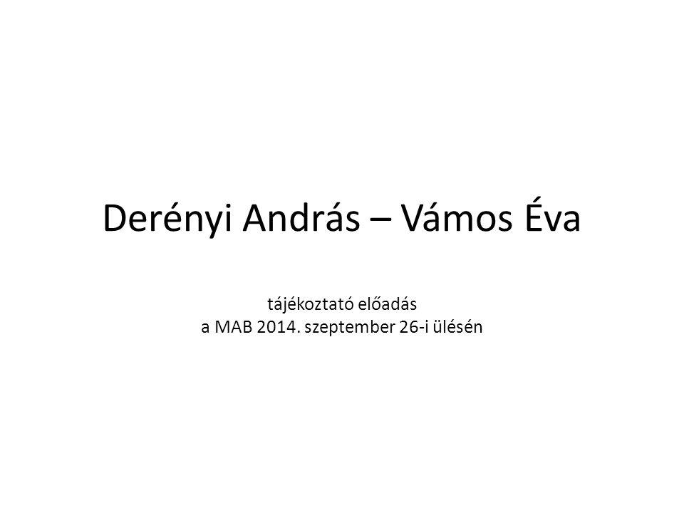 Derényi András – Vámos Éva tájékoztató előadás a MAB 2014. szeptember 26-i ülésén