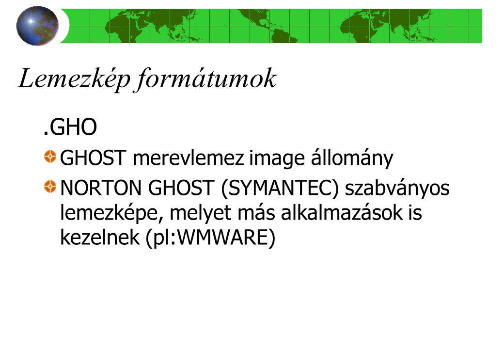 Lemezkép formátumok.GHO GHOST merevlemez image állomány NORTON GHOST (SYMANTEC) szabványos lemezképe, melyet más alkalmazások is kezelnek (pl:WMWARE)