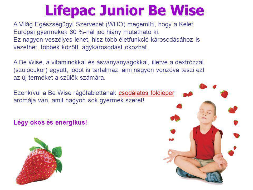 Lifepac Junior Be Wise A Világ Egészségügyi Szervezet (WHO) megemlíti, hogy a Kelet Európai gyermekek 60 %-nál jód hiány mutatható ki.