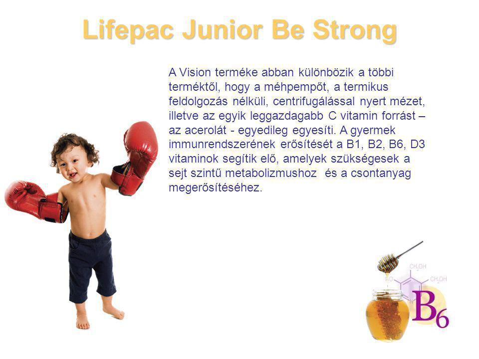 Lifepac Junior Be Strong A Vision terméke abban különbözik a többi terméktől, hogy a méhpempőt, a termikus feldolgozás nélküli, centrifugálással nyert mézet, illetve az egyik leggazdagabb C vitamin forrást – az acerolát - egyedileg egyesíti.