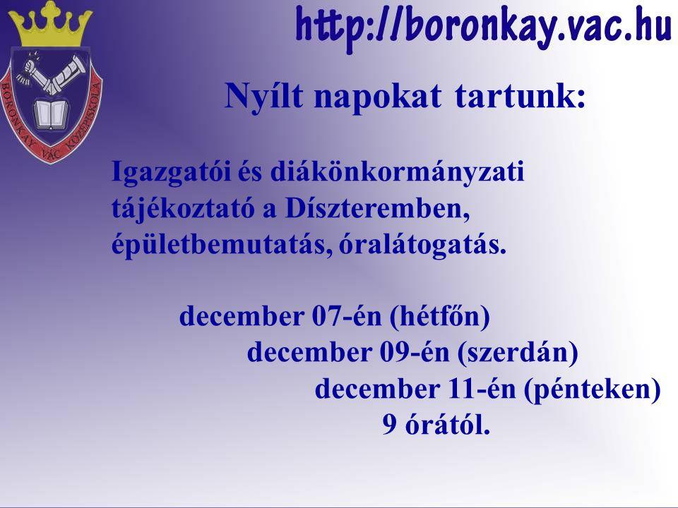 December 11-én (pénteken) 18 órától is lesz igazgatói tájékoztató (főleg szülőknek) a Díszteremben.
