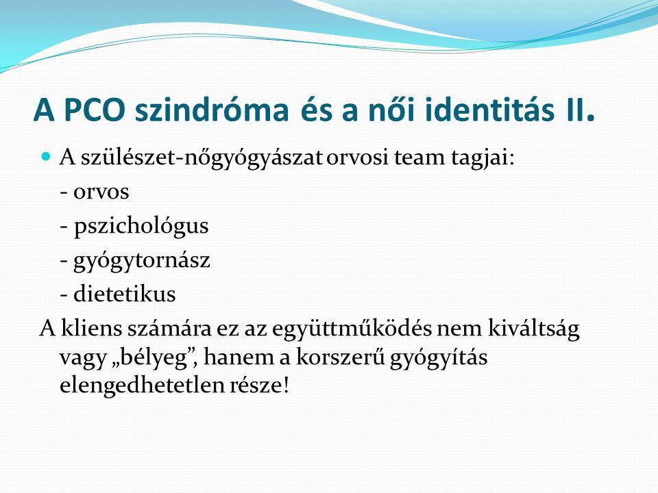 A PCO szindróma és a női identitás II.