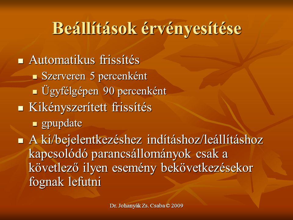 Dr. Johanyák Zs. Csaba © 2009 Beállítások érvényesítése Automatikus frissítés Automatikus frissítés Szerveren 5 percenként Szerveren 5 percenként Ügyf